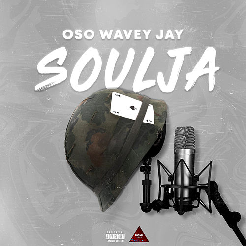 Soulja by Oso Wavey Jay