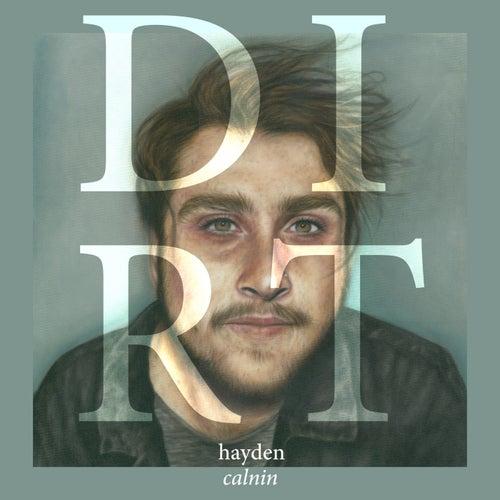 Dirt by Hayden Calnin