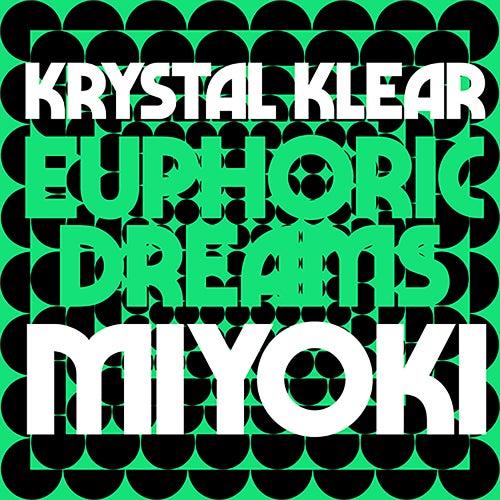 Euphoric Dreams / Miyoki by Krystal Klear