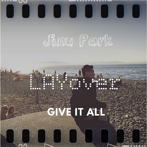 Give It All by Jinu Park