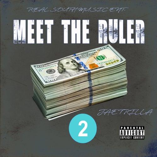 Meet Tha Ruler 2 de Jae Trilla