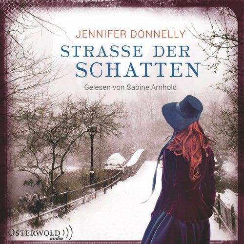 Straße der Schatten von Jennifer Donnelly