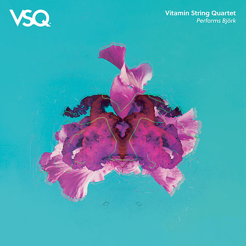 Vitamin String Quartet Performs Bjork by Vitamin String Quartet