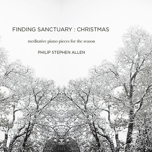 Finding Sanctuary : Christmas by Philip Stephen Allen