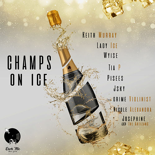 Champs on Ice von Keith Murray