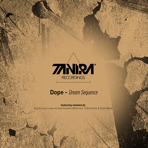 Dream Sequence by Dope
