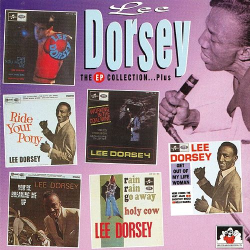 The EP Collection by Lee Dorsey