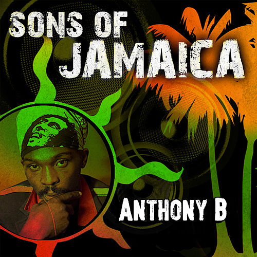 Sons of Jamaica by Anthony B