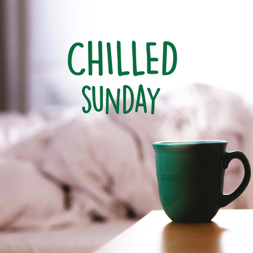 Chilled Sunday de Various Artists