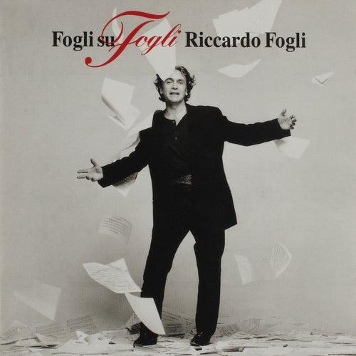 Fogli su Fogli by Riccardo Fogli