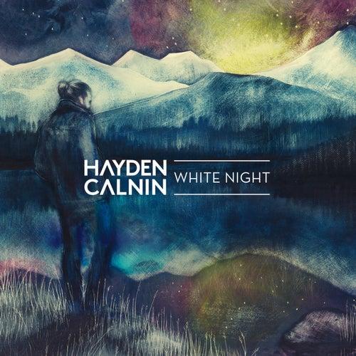 White Night by Hayden Calnin