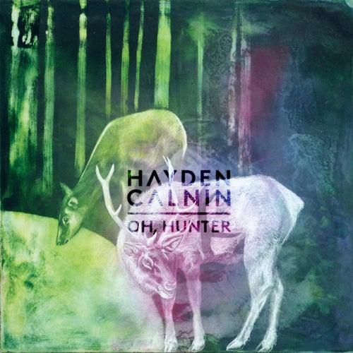 Oh, Hunter by Hayden Calnin