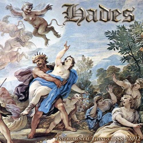 Instrumental Things 1988 - 2012 de Hades