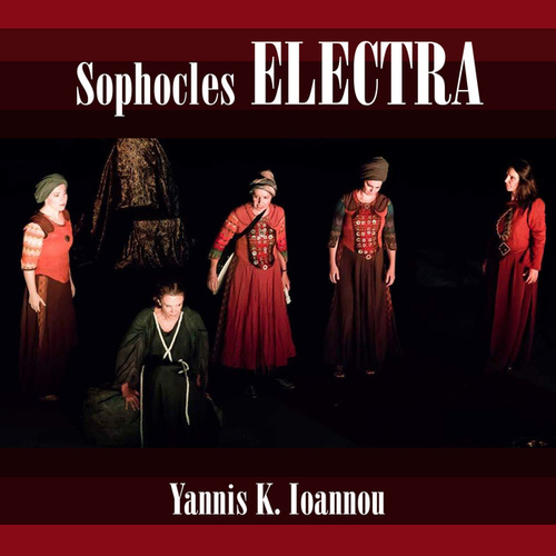 Sophocles Electra by Yannis K. Ioannou
