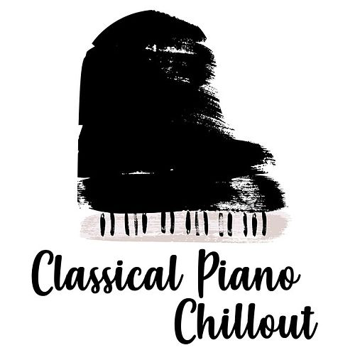 Classical Piano Chillout de Various Artists