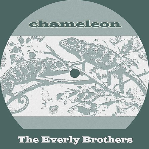 Chameleon de The Everly Brothers