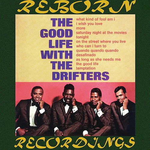 The Good Life With The Drifters (HD Remastered) van The Drifters