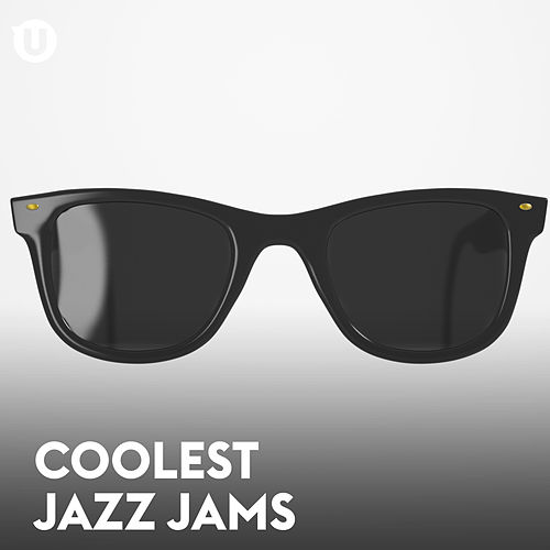 Coolest Jazz Jams by Various Artists