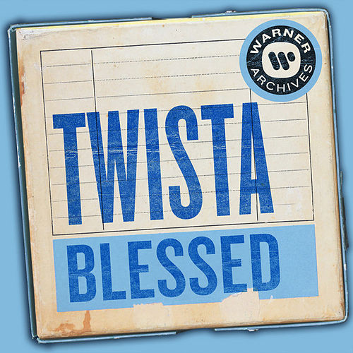 Blessed by Twista