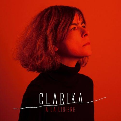 À la lisière by Clarika