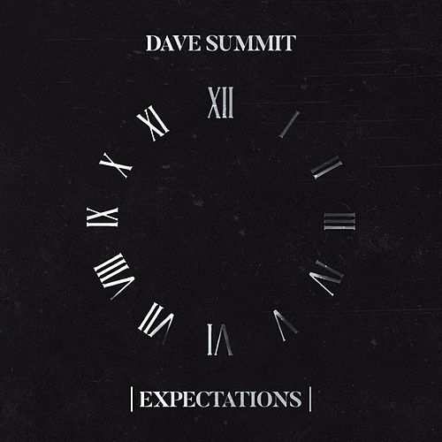 |Expectations| by Dave Summit
