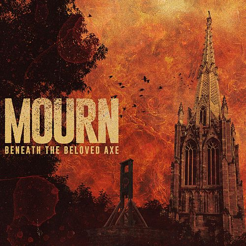 Beneath the Beloved Axe de Mourn