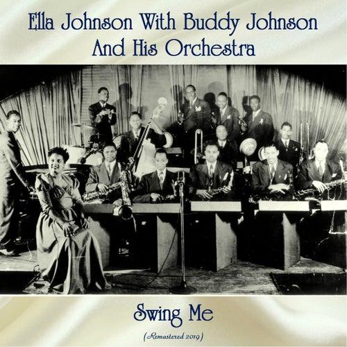 Swing Me (Remastered 2019) by Ella Johnson