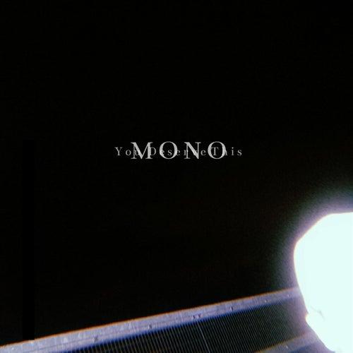 You Deserve This von Mono