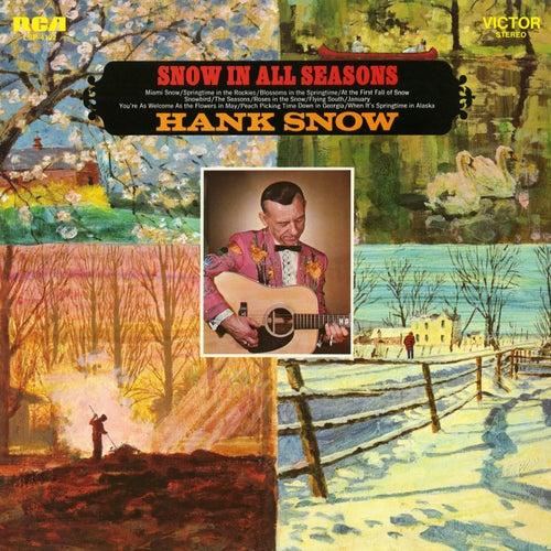 Snow In All Seasons de Hank Snow