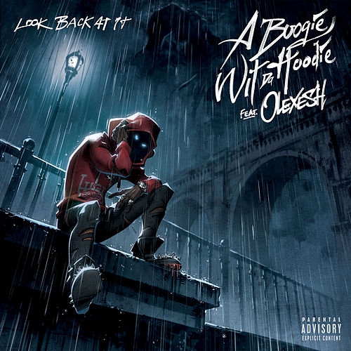 Look Back At It (feat. Olexesh) von A Boogie Wit da Hoodie