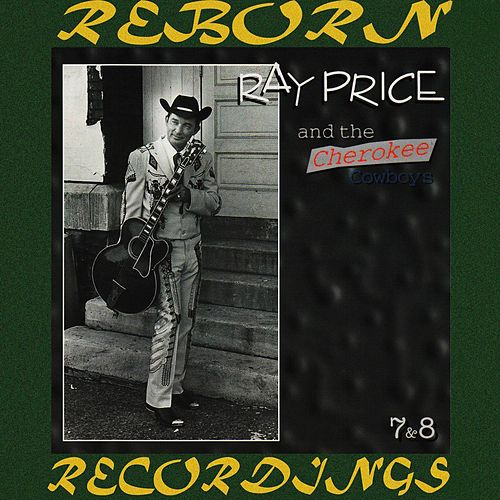 The Honky Tonk Years (1961-1962), Vol.7 (HD Remastered) de Ray Price