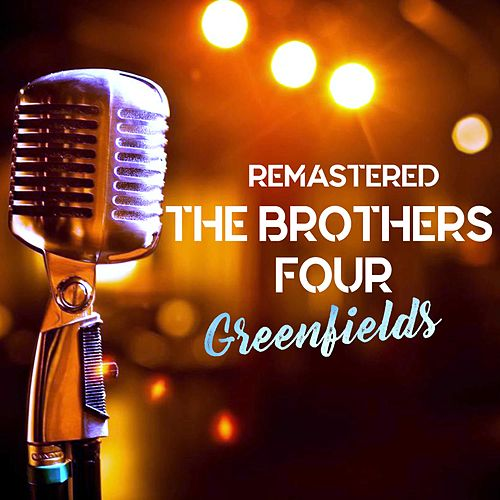 Greenfields de The Brothers Four