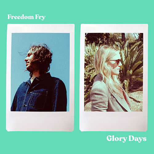 Glory Days von Freedom Fry