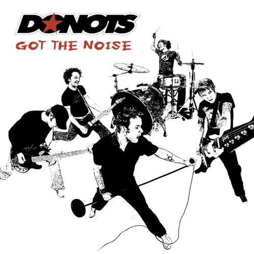 Got The Noise von Donots