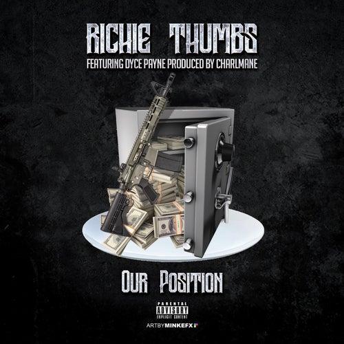 Our Position de Richie Thumbs