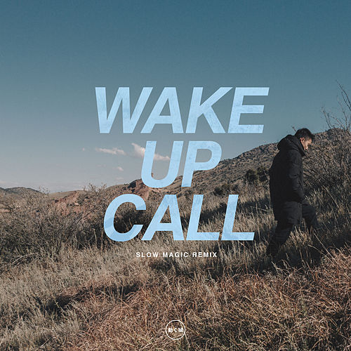 Wake Up Call (Slow Magic Remix) von Manila Killa