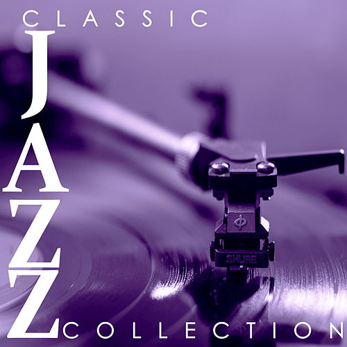 Classic Jazz Collection de Various Artists