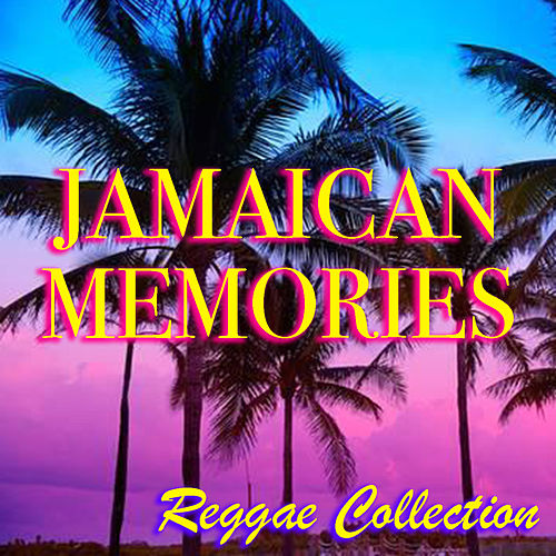 Jamaican Memories Reggae Collection by Various Artists