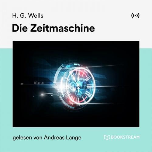 Die Zeitmaschine von H.G. Wells