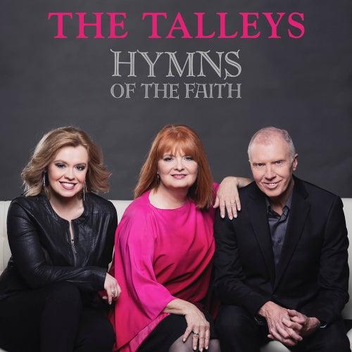 Hymns of the Faith by Talleys