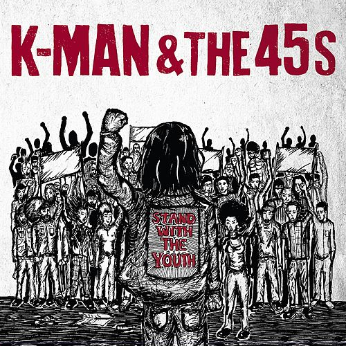 Stand with the Youth by K-Man
