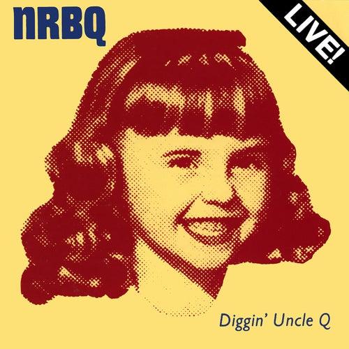 Diggin' Uncle Q (Live) de NRBQ