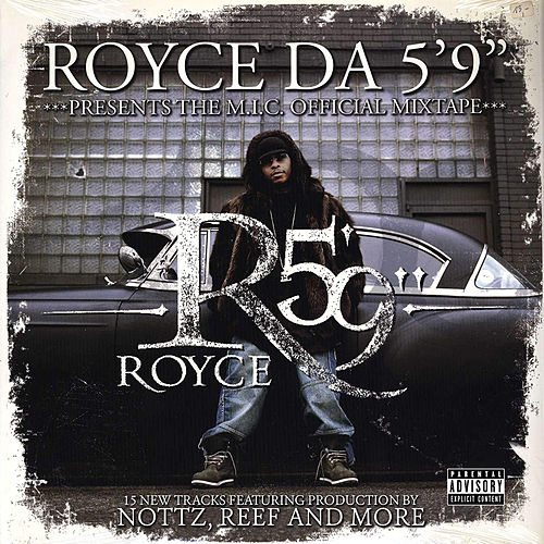 M.I.C. Presents de Royce Da 5'9
