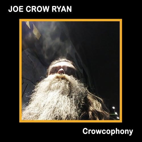 Crowcophony de Joe Crow Ryan