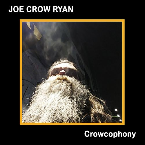 Crowcophony von Joe Crow Ryan