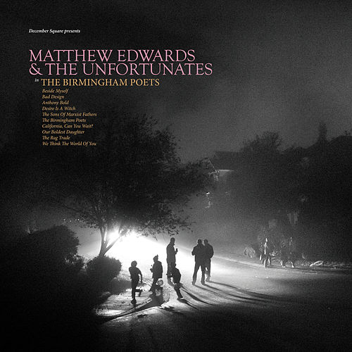 The Birmingham Poets by Matthew Edwards and the Unfortunates
