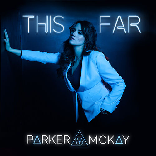 This Far by Parker McKay