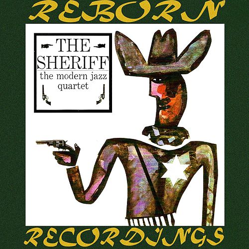 The Sheriff (HD Remastered) de Modern Jazz Quartet