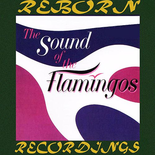 The Sound of the Flamingos (HD Remastered) de The Flamingos
