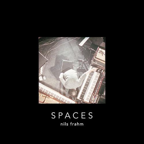Spaces (Special Edition) von Nils Frahm